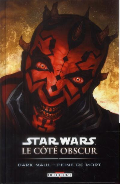 Couverture Star Wars - le côté obscur tome 13 - Dark Maul, peine de mort