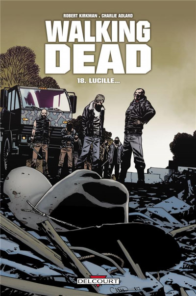 Couverture walking dead tome 18 - Lucille...