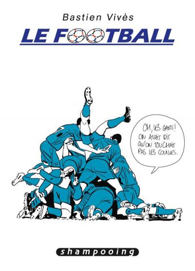 Couverture Bastien Vivès tome 7 - Le football