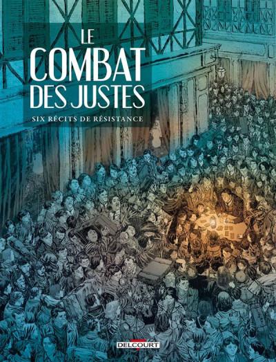 image de Le Combat des Justes - Six récits de résistance