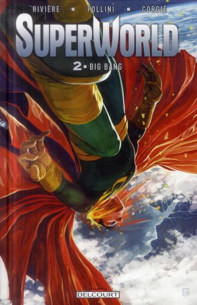 image de SuperWorld Tome 2 - Big Bang