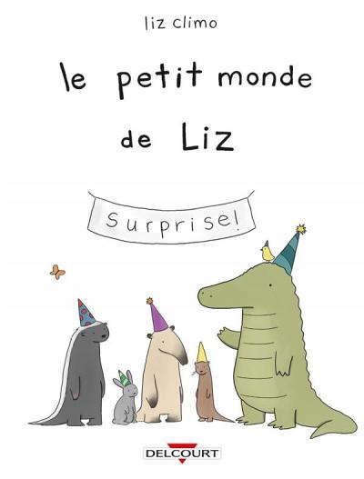 Couverture Le petit monde de Liz tome 1