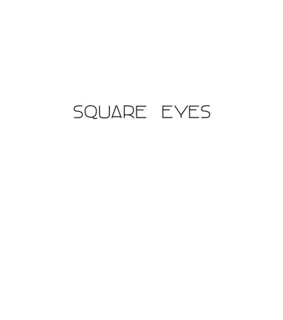 Page 1 Square eyes
