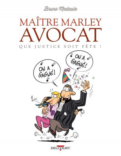 image de Maître Marley avocat tome 2 - Que justice soit fête !