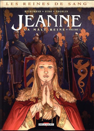 Couverture Les reines de sang - Jeanne, La mâle reine tome 1