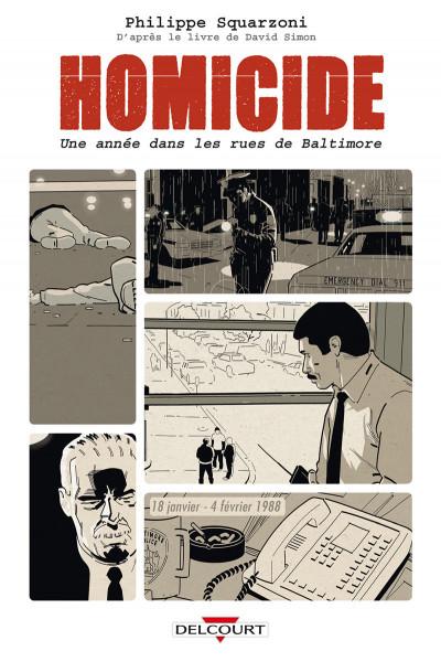 Couverture Homicide - Une année dans les rues de Baltimore tome 1
