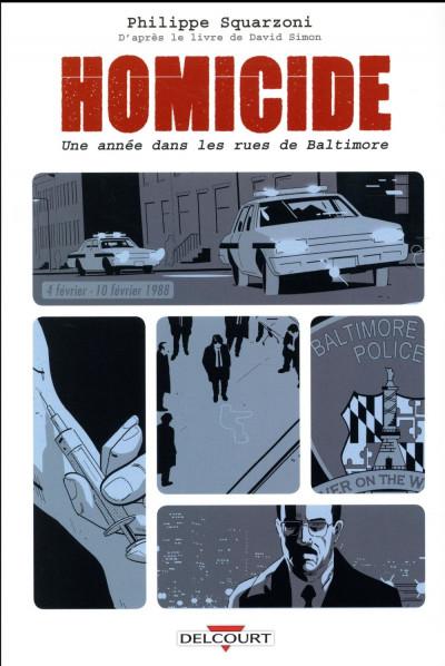 Couverture Homicide - Une année dans les rues de Baltimore tome 2