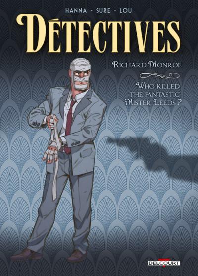 image de Détectives tome 2 - Richard Monroe - Who killed the fantastic Mister Leeds ?