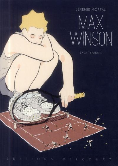 Couverture Max Winson Tome 1 - La Tyrannie