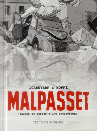 image de Malpasset - Causes et effets d'une catastrophe