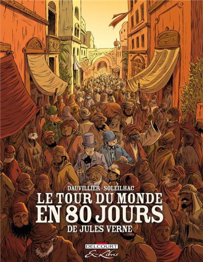 Couverture le tour du monde en 80 jours, de Jules Verne ; intégrale