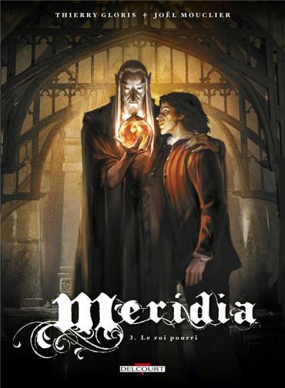 image de Meridia tome 3 - le roi pourri