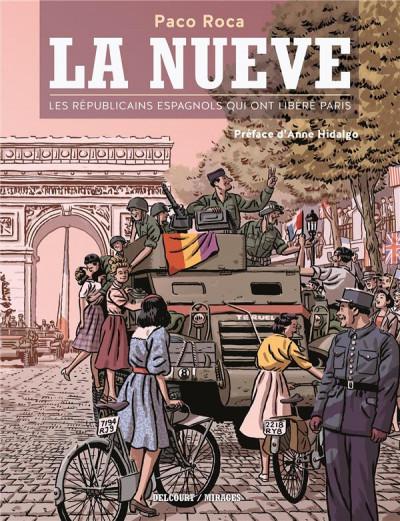 image de La Nueve - Les Républicains espagnols qui ont libéré Paris