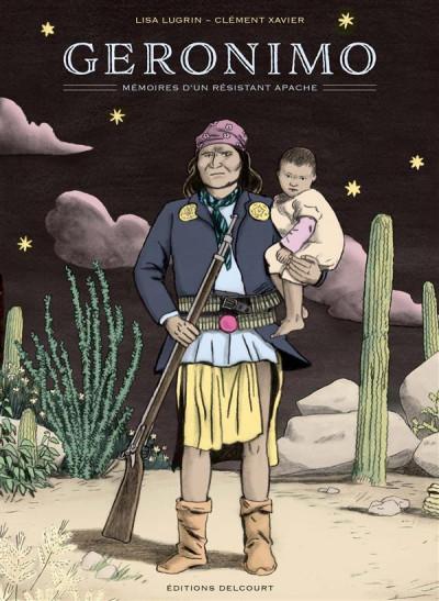 Couverture Geronimo, mémoires d'un résistant apache