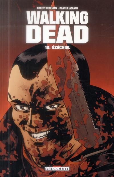 Couverture Walking Dead Tome 19 - Ézéchiel