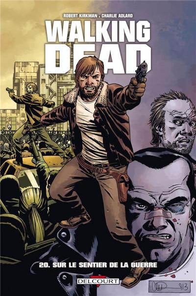 Couverture Walking Dead tome 20 - Sur le sentier de la guerre