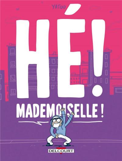 image de Hé ! Mademoiselle !