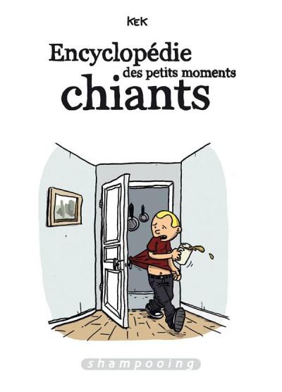 Couverture Encyclopédie des petits moments chiants