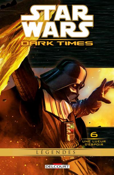 Couverture Star Wars - Dark Times tome 6 - Une lueur d'espoir