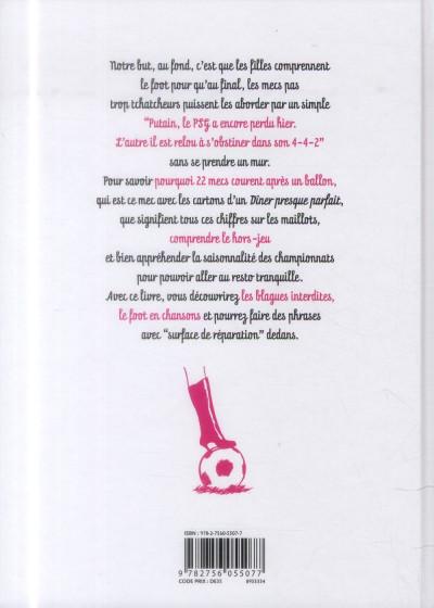 Dos Le Foot expliqué aux filles, à ma mère et à Didier Deschamps