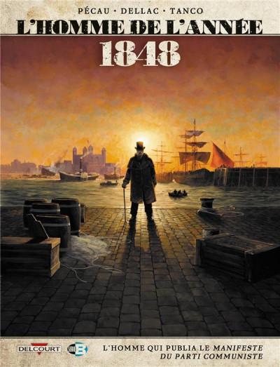 Couverture L'Homme de l'année tome 9 - 1848 - L'Homme qui publia Le Manifeste du Parti communiste