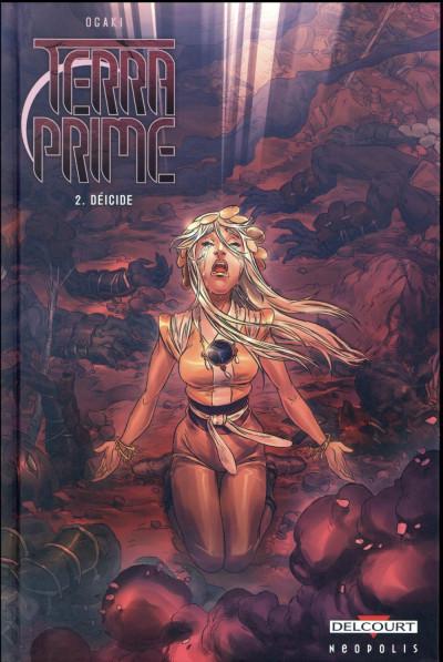 image de Terra Prime tome 2 - Déicide