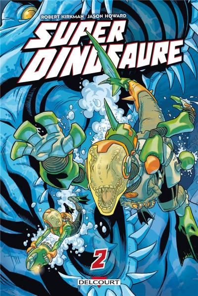 image de super dinosaure tome 2
