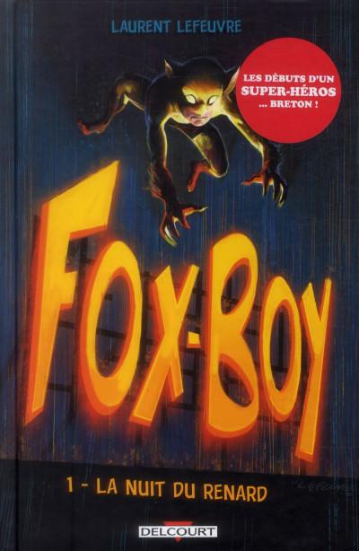 image de Fox-Boy tome 1 - La Nuit du renard