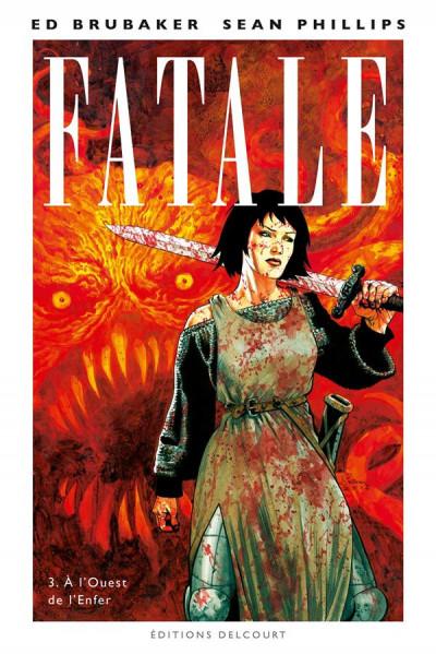 Couverture Fatale tome 3 - À l'Ouest de l'Enfer