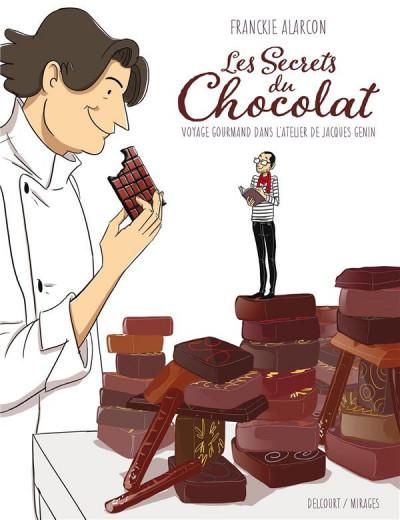 image de Les secrets du chocolat - Voyage gourmand dans l'atelier de Jacques Génin