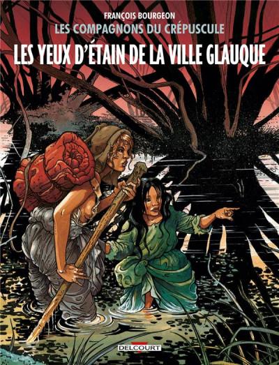 Couverture Les Compagnons du crépuscule tome 2 - Les Yeux d'Étain de la Ville Glauque