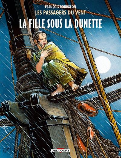 Couverture Les Passagers du vent tome 1 - La Fille sous la Dunette