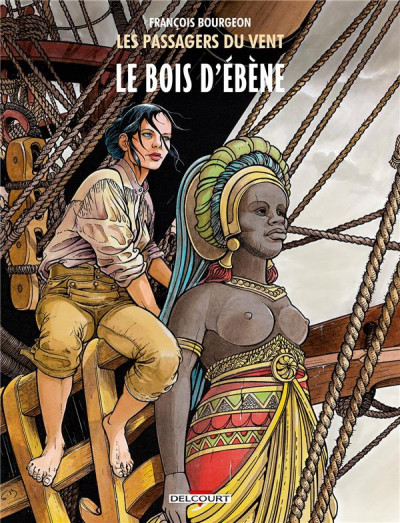 Couverture Les Passagers du vent tome 5 - Le Bois d'Ebène