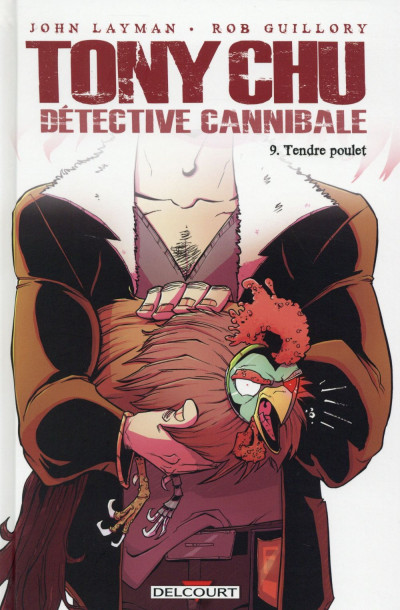 Couverture Tony Chu, détective cannibale tome 9