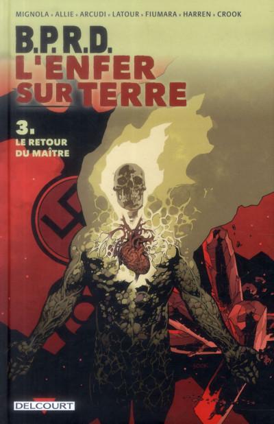 Couverture B.P.R.D. L'Enfer sur Terre tome 3 - Le Retour du maître