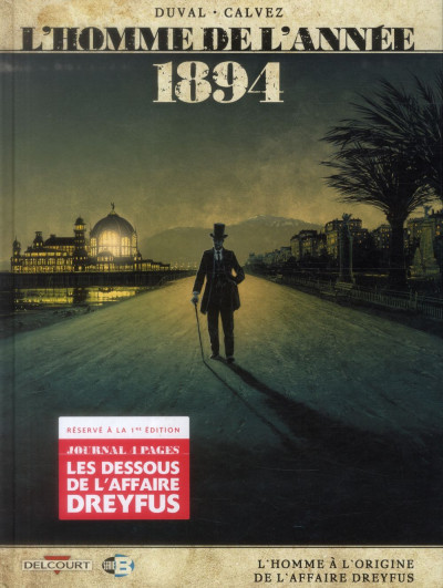 Couverture L'Homme de l'année tome 7 - 1894 - L'Homme à l'origine de l'affaire Dreyfus