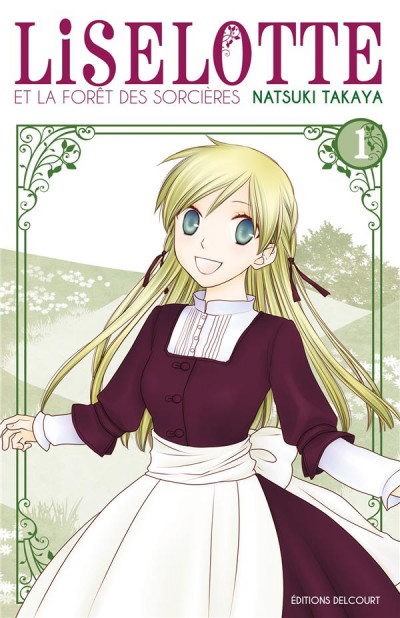 Couverture Liselotte et la forêt des sorcières tome 1