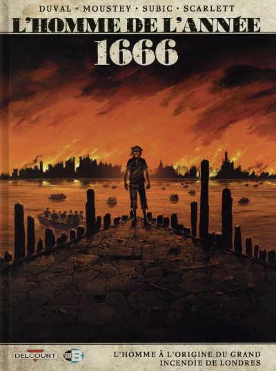 image de L'Homme de l'année tome 10 - 1666 - L'Homme à l'origine du grand incendie de Londres