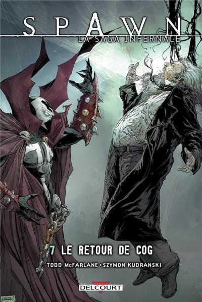 image de Spawn - La Saga infernale tome 7 - Le Retour de Cog