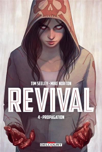 Couverture Revival tome 4 - Propagation