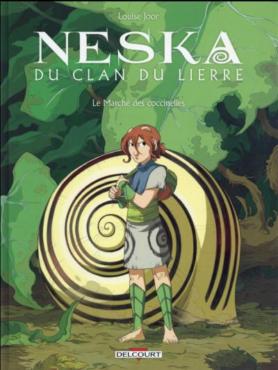Couverture Neska du clan du Lierre tome 1 - Le Marché des coccinelles