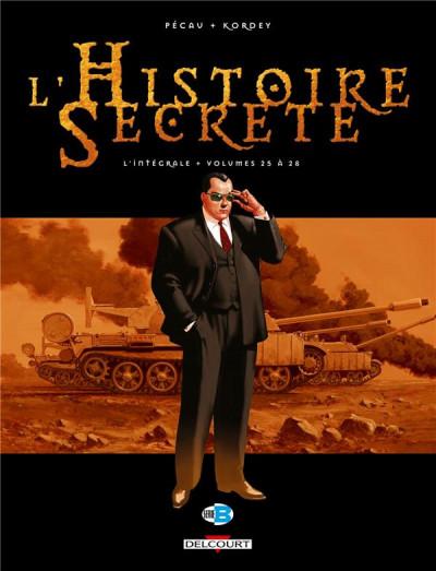 Couverture L'Histoire secrète - Intégrale tome 25 à tome 28