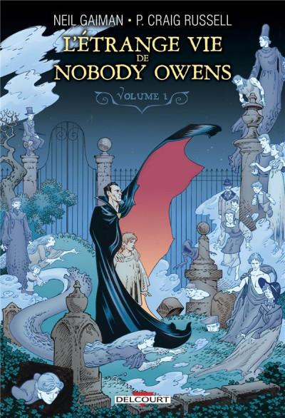 Couverture L'étrange vie de Nobody Owens tome 1