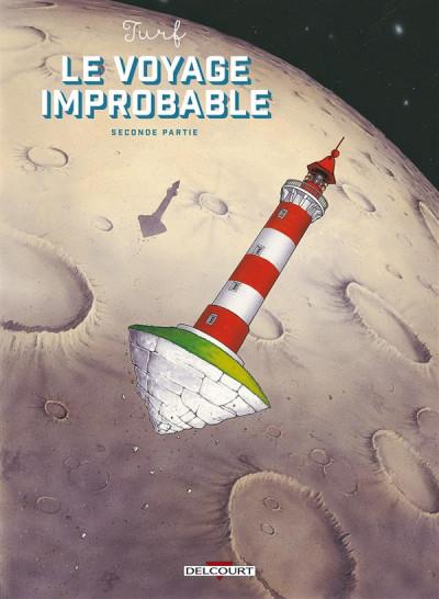 image de Le Voyage improbable tome 2