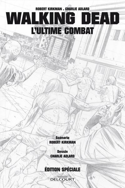 Page 2 Walking dead - l'ultime combat (édition spéciale)