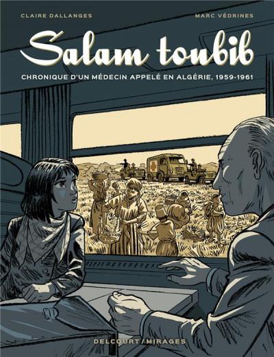 Couverture Salam Toubib - Chronique d'un médecin appelé en Algérie, 1959-1961