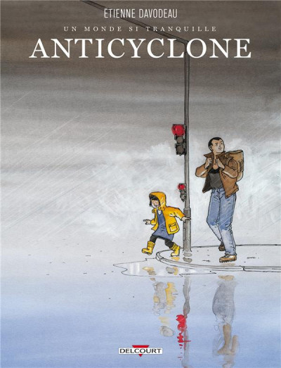 image de Un monde si tranquille tome 2 - Anticyclone (édition 2015)