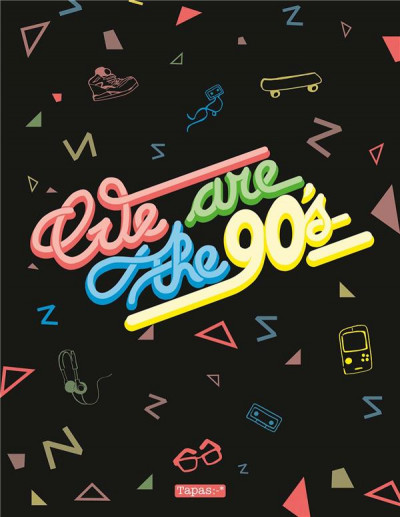 Couverture We are the 90's