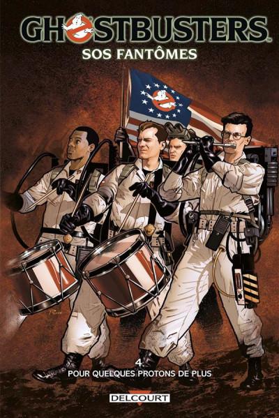 Couverture Ghostbusters tome 4 - Pour quelques protons de plus