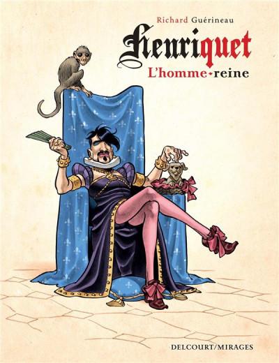 Couverture Henriquet, l'homme reine
